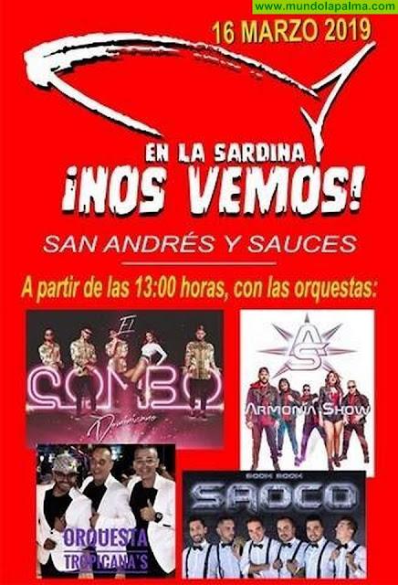 """Sábado, 16 de Marzo """" En la Sardina nos Vemos"""" de San Andrés y Sauces"""