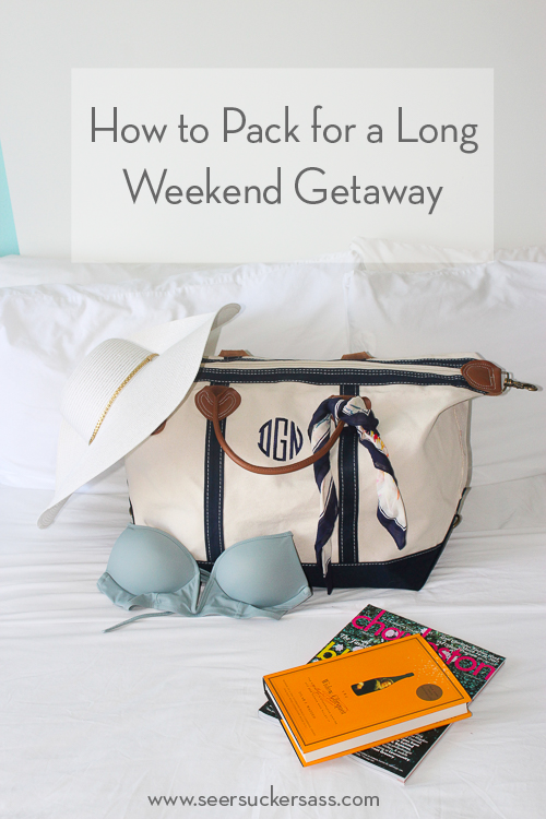How to Pack for a Long Weekend Trip