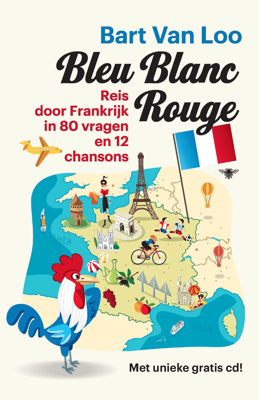 Franse Chansons Bleu Blanc Rouge Win Quotbleu Blanc Rouge Reis Door