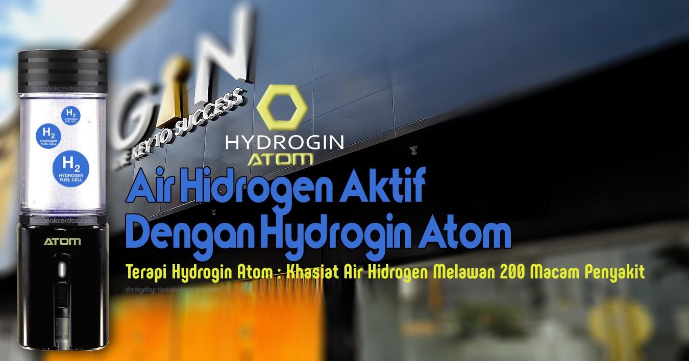 Terapi Hydrogin Atom : Khasiat Air Hidrogen Melawan 200 Macam Penyakit