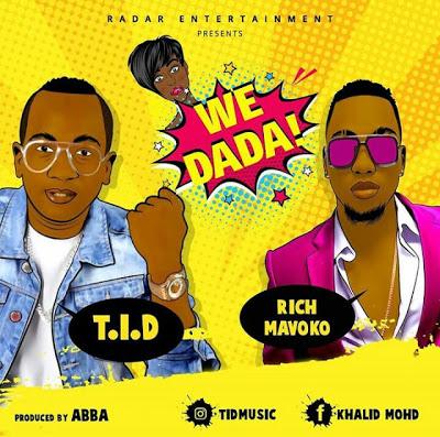 TID Ft. Rich Mavoko - We Dada