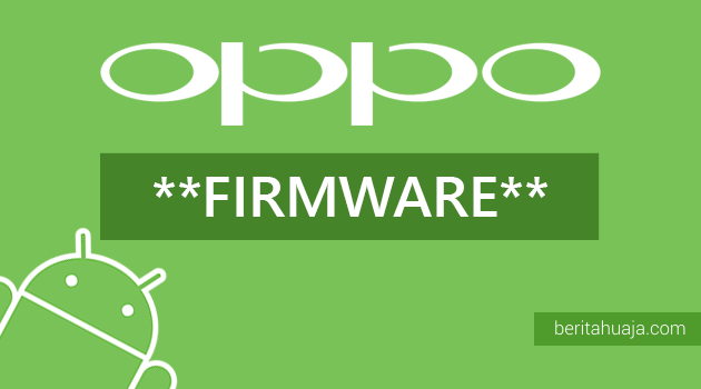 Download Firmware for Oppo Android Devices (All Models)