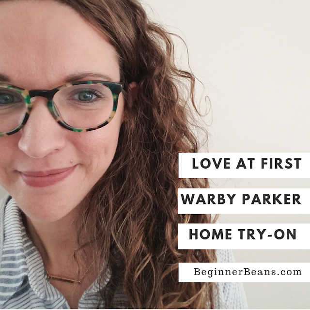 Love at First Home Try-On -- How to order glasses online from Warby Parker with confidence.