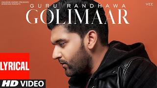 Golimaar Guru Randhawa Punjabi Video HD Download