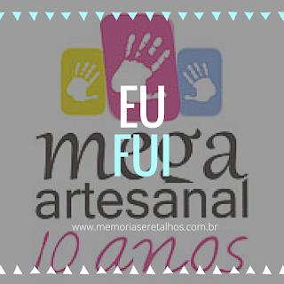 Mega Artesanal 2016 - Eu fui