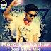 Mere Sai Sarkar ( Desi Style Mix ) Dj Karan Kahar