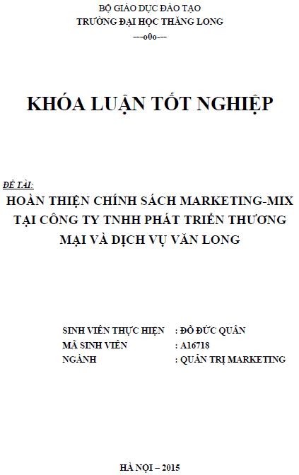 Hoàn thiện chính sách Marketing mix tại Công ty TNHH Phát triển Thương mại và Dịch vụ Văn Long