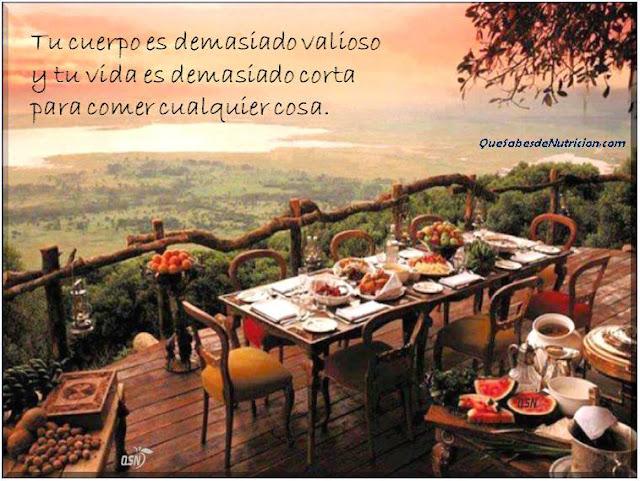 QSN: Tu vida es demasiado valiosa. No comas cualquier cosa