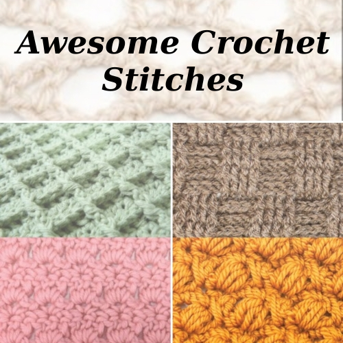 Awesome Crochet Stitches