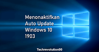 Cara Mematikan Auto Update Windows 10 1903