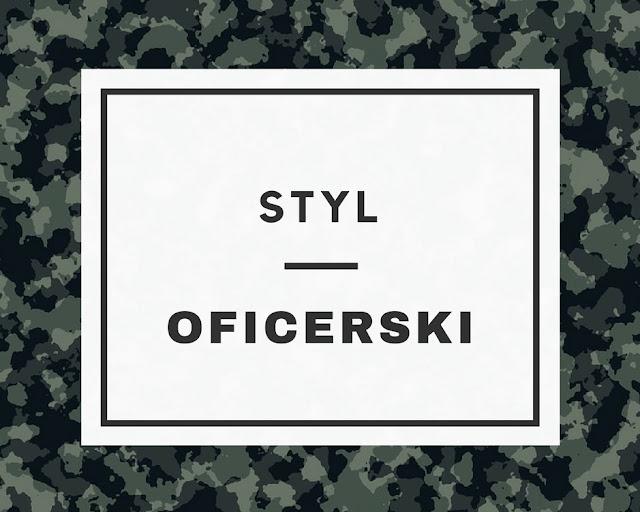 STYL: Oficerski