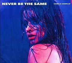 Camila Cabello lança faixa Never Be The Same