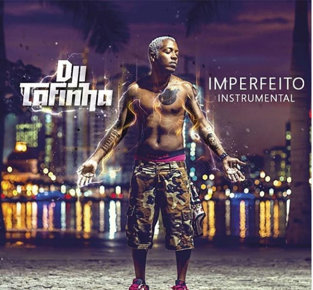 Dji Tafinha - Imperfeito (Instrumental)