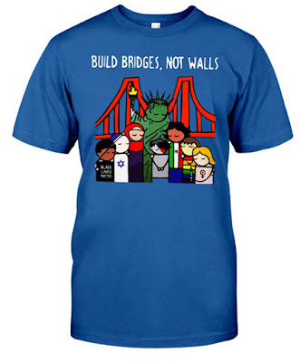 Build Bridges Not Walls T Shirts Hoodie Sweatshirt