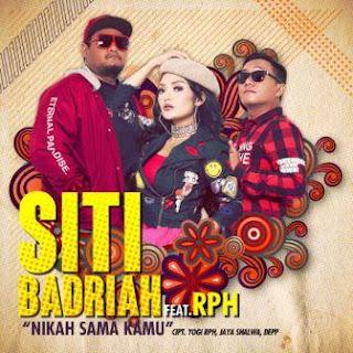 Siti Badriah - Nikah Sama Kamu feat. RPH Mp3