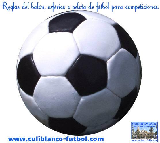 CULIBLANCO por FRANCISCO NIETO  Reglas del balón bb91c1e97b842