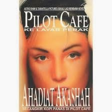 novel pilot cafe, movie pilot cafe,pawagam,30 april2015, ahadiat akasha