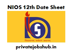 NIOS 12th Date Sheet