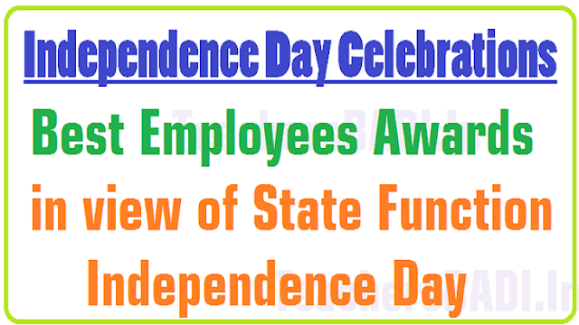 Best Employees Awards,State Function,Independence Day