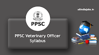 PPSC Veterinary Officer Syllabus