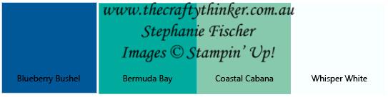 #thecraftythinker #colourpalette  #stampinup #cardmaking, Blueberry Bushel, Bermuda Bay, Coastal Cabana, White, Colour Palette, Stampin' Up Australia Demonstrator, Stephanie Fischer, Sydney NSW