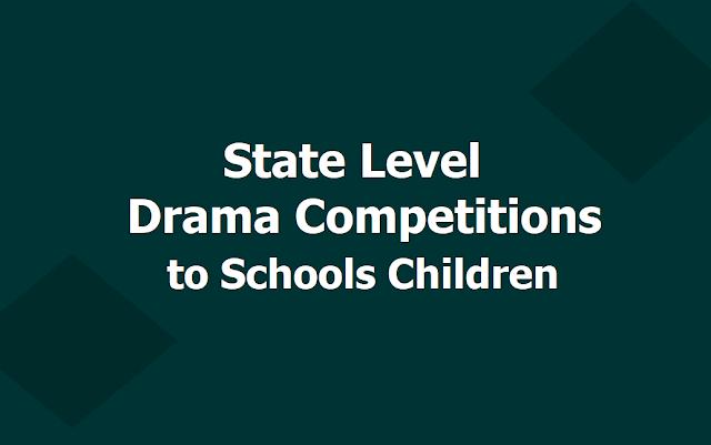 State Level Drama Competitions to TS Schools Children 2019 by Telangana Sangeetha Nataka Academy, TSNA