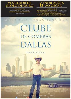 baixar capa Clube de Compras Dallas   Dual Áudio