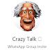 Crazy Talk 👻 whatsapp Funny group