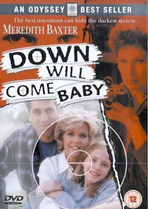 Down Will Come Baby Poster