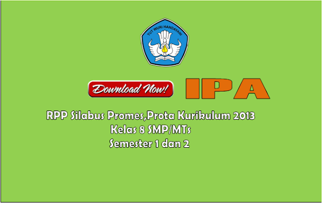 RPP IPA Kelas 8 SMP/MTs Semester 1 dan 2 Kurikulum 2013 Revisi 2017