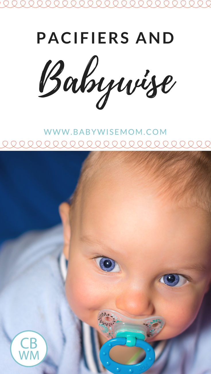 Pacifiers and Babywise