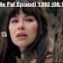 Seriali Me Fal Episodi 1392 (08.11.2018)
