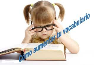 Consejos sobre cómo aumentar tu vocabulario