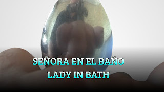 Señora en el baño, CURVED MIRROR, Lady in bath