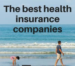 How we created the list of the best health insurance