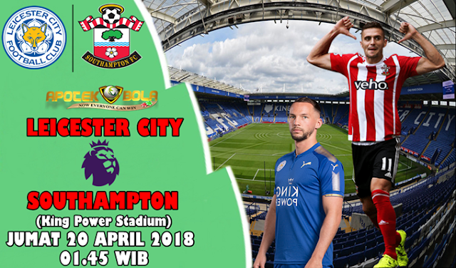 Prediksi Leicester City vs Southampton 20 April 2018