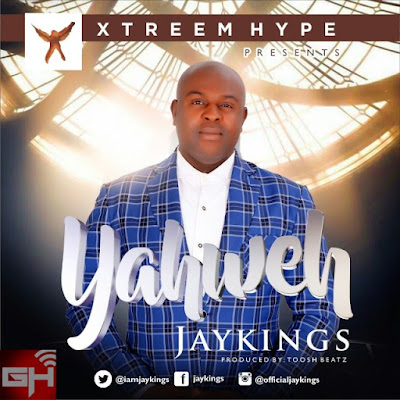 Music: Jaykings – Yahweh