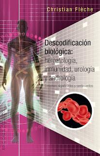 Descodificación biológica: Hematología, inmunidad, urología y andrología.