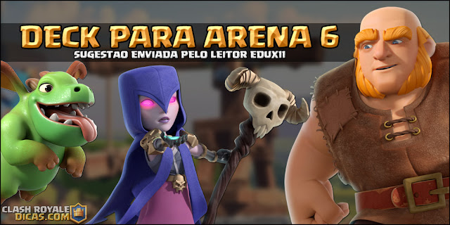 Deck para Arena 6 no Clash Royale