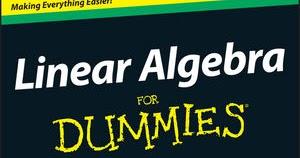 Pdf dummies algebra linear for
