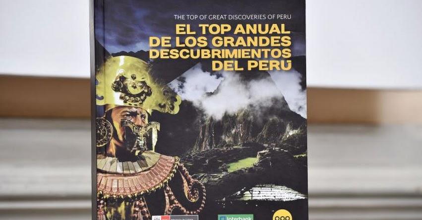 TOP ANUAL DE LOS GRANDES DESCUBRIMIENTOS DEL PERÚ: Publican enciclopedia que reúne mayores descubrimientos arqueológicos de Perú