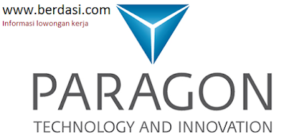 Loker PT Paragon Technology & Innovation | berdasi.com