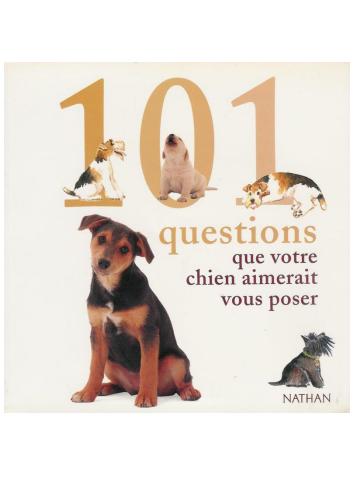 101 questions que votre chien aimerait vous poser - WWW.VETBOOKSTORE.COM