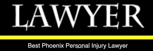 Best Personal Injury Lawyer Phoenix, Personal Injury Lawyer Phoenix Arizona, Personal Injury Lawyers PhoenixAz,