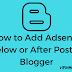How to Add Adsense Ads Below Post Title in Blogger - 2017