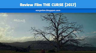 Review Film THE CURSE (2017)