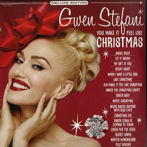 "GWEN STEFANI ""You Make if Feel Like Christmas"""