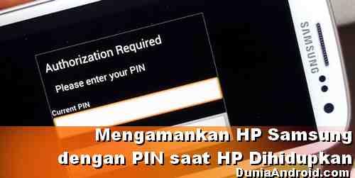 Cara mengaktifkan PIN android Samsung ketika HP dinyalakan