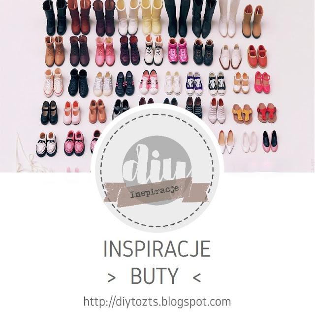 INSPIRACJE - BUTY
