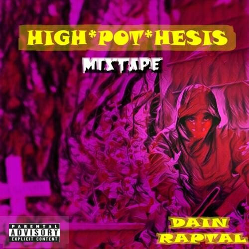 Dain Raptal - High Pot Hesis